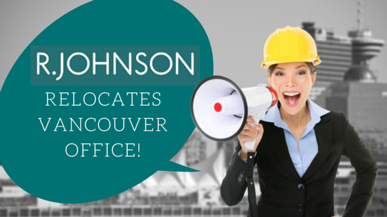 R.JOHNSON Relocates Vancouver Office! (4)